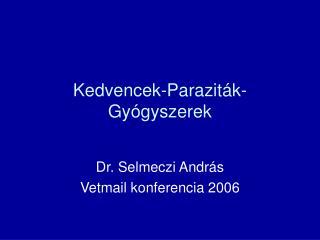 Kedvencek-Paraziták-Gyógyszerek