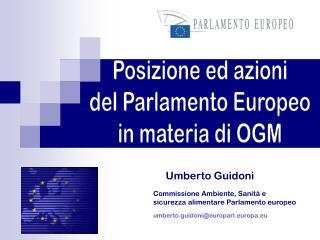 Posizione ed azioni del Parlamento Europeo in materia di OGM