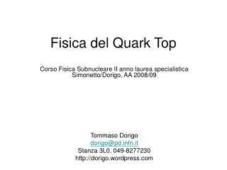 Fisica del Quark Top