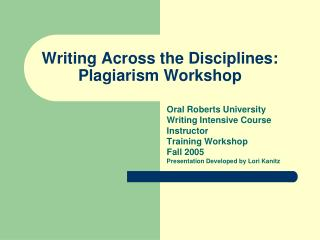 Writing Across the Disciplines: Plagiarism Workshop