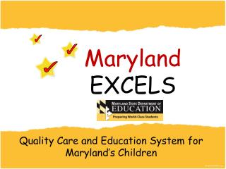 Quality Care and Education System for Maryland's Children