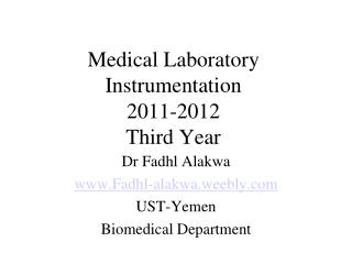Medical Laboratory Instrumentation 2011-2012 Third Year