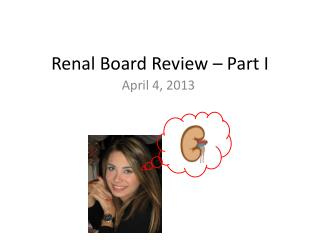 Renal Board Review � Part I