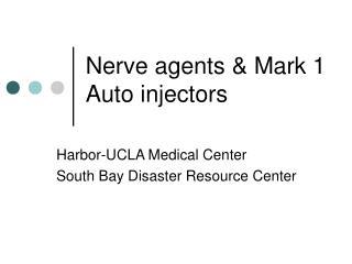Nerve agents & Mark 1 Auto injectors