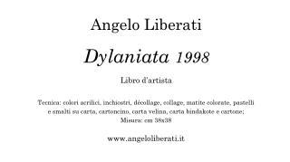 Angelo Liberati Dylaniata  1998 Libro d'artista
