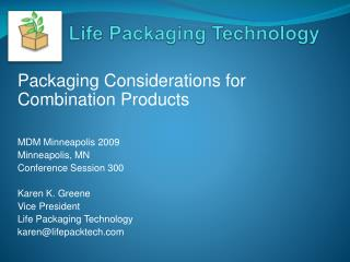 Life Packaging Technology