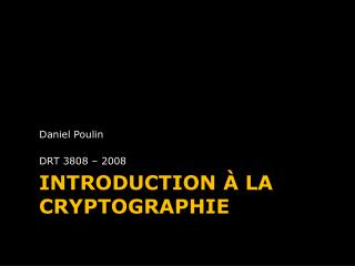 INTRODUCTION � LA CRYPTOGRAPHIE