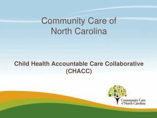 Community Care of  North Carolina