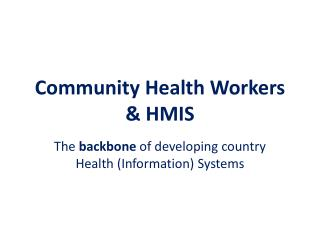 Community  Health  Workers  & HMIS