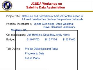 JCSDA Workshop on Satellite Data Assimilation