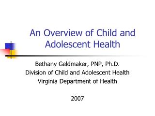 An Overview of Child and Adolescent Health