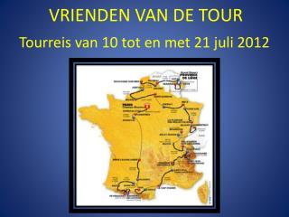 VRIENDEN VAN DE TOUR