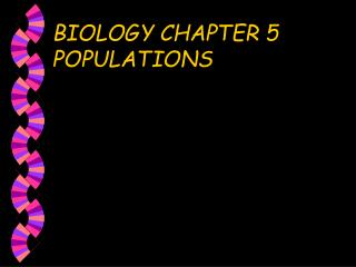 BIOLOGY CHAPTER 5 POPULATIONS