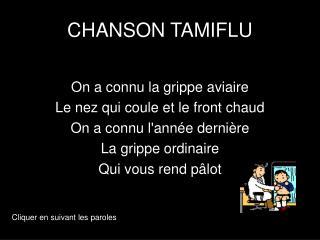 CHANSON TAMIFLU