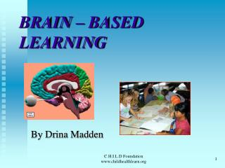 BRAIN – BASED LEARNING