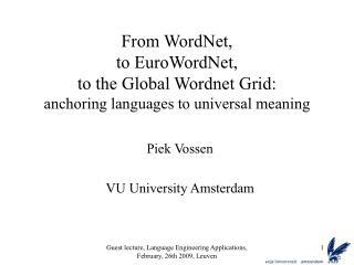 Piek Vossen VU University Amsterdam