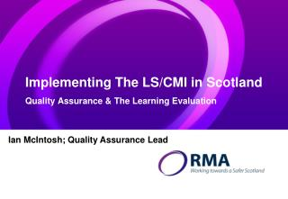 Implementing The LS/CMI in Scotland