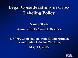 Legal Considerations in Cross Labeling Policy