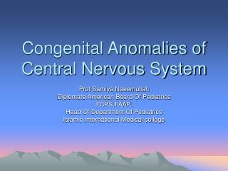 Congenital Anomalies of Central Nervous System