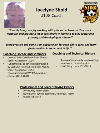 Jocelyne Shold U10G Coach