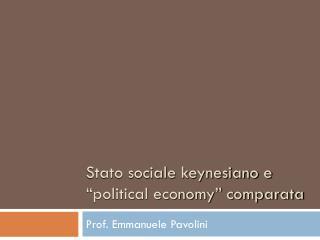 """Stato sociale keynesiano e """"political economy"""" comparata"""