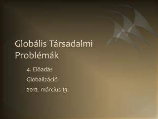 Globális Társadalmi Problémák