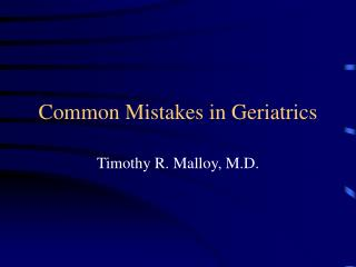 Common Mistakes in Geriatrics