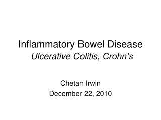 Inflammatory Bowel Disease Ulcerative Colitis, Crohn's
