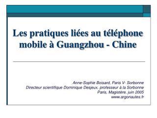 Les pratiques li�es au t�l�phone mobile � Guangzhou - Chine