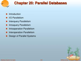 Chapter 20: Parallel Databases