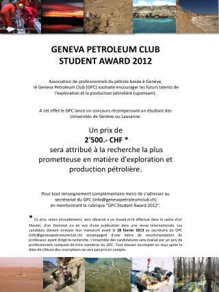 GENEVA PETROLEUM CLUB  STUDENT AWARD 2012 Association de professionnels du pétrole basée à Genève,