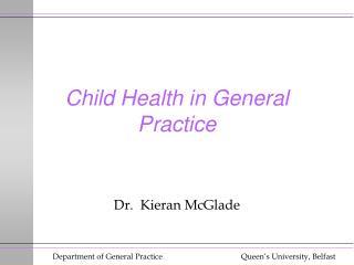 Child Health in General Practice