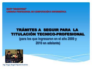 IESTP �ARGENTINA� CARRERA PROFESIONAL DE COMPUTACI�N E INFORM�TICA