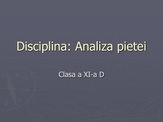 Disciplina: Analiza pietei