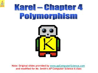Karel – Chapter 4 Polymorphism