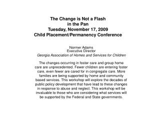 Normer Adams Executive Director Georgia Association of Homes and Services for Children