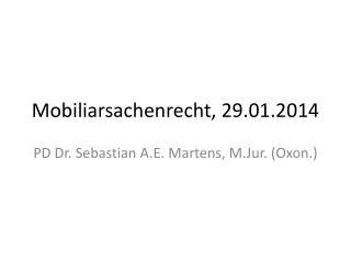 Mobiliarsachenrecht, 29.01.2014