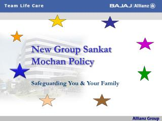 New Group Sankat Mochan Policy Safeguarding You & Your Family