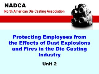 Protecting Employees from the Effects of Dust Explosions and Fires in the Die Casting Industry