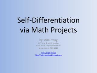 Self-Differentiation  via Math Projects