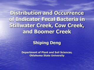 Shiping Deng Department of Plant and Soil Sciences, Oklahoma State University