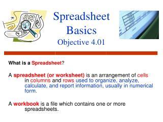 Spreadsheet Basics Objective 4.01