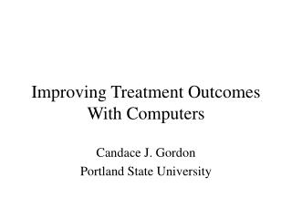 Improving Treatment Outcomes With Computers