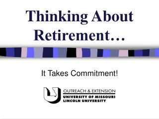 Thinking About Retirement…