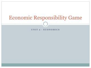 Economic Responsibility Game