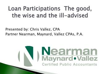 Loan Participations  The good, the wise and the ill-advised