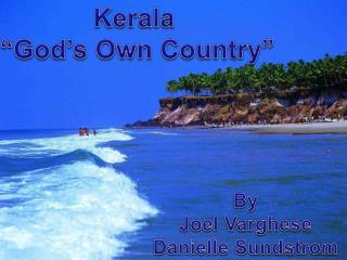"Kerala  ""God's Own Country"""