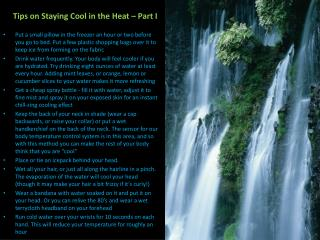 Tips on Staying Cool in the Heat – Part I