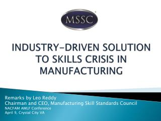 INDUSTRY-DRIVEN SOLUTION TO SKILLS CRISIS IN MANUFACTURING