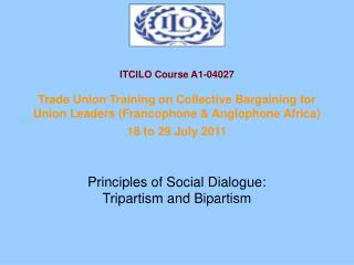 Principles of Social Dialogue: Tripartism and Bipartism